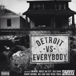 "Eminem, Royce Da 5'9"", Big Sean, Danny Brown & DeJ Loaf – Detroit Vs.Everybody"