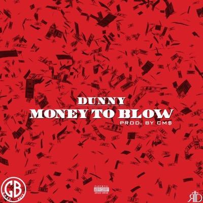 Dunny- Money ToBlow