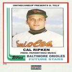 D. Yelv- Cal Ripken (OfficialVideo)