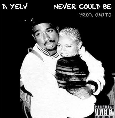 D. Yelv- Never Could Be (OfficialVideo)