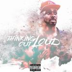 "Deej Releases ""Thinking Out Loud"" EP"
